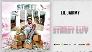 Lil Jairmy - Street